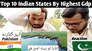 Pakistani Reaction On Top 10 Indian States By Highest GDP
