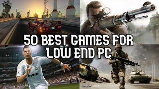 TOP 50 Games for Low END PC (64 MB / 128 MB / 256 MB VRAM / Intel HD Graphics)