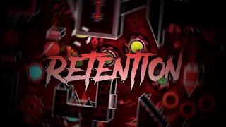 [Mobile]Retention 100% (4th Extreme Demon) {Live} | Geometry Dash