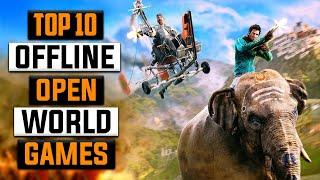 Top 10 OFFLINE Open World Games For Android Under 100mb | High Graphics