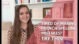 Tired of making French spelling mistakes? Try my 10 French Dictées.