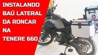 INSTALANDO BAÚ LATERAL DA RONCAR NA TENERE 660 COM TOP CASE ORIGINAL YAMAHA - DIEGOCM