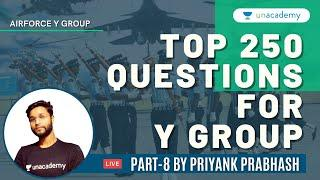 Top 250 Questions for Airforce Y Group | How to prepare for Airforce Y 2021 | Priyank Prabhash