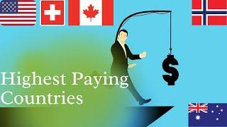 Top 10 Highest Paying Countries In The World   Best Country To Get Rich #top10 #salary #luxuryliving