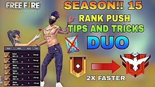 FREEFIRE RANK SEASON 15 HOW TO REACH HEROIC 2X FASTER IN DUO | TOP TIPS AND TRICKS FOR DUO RANK PUSH