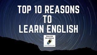 Top 10 reasons why you should learn to speak in English | अंग्रेजी जानना क्यों ज़रूरी है?