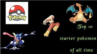 Top 10 starter pokemon list| pokemon anime series