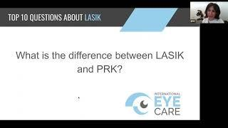 International Eye Care Top 10 Questions LASIK Difference Between LASIK and PRK