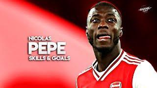 Nicolas Pepe 2019/2020 - Sublime Skills & Goals - HD