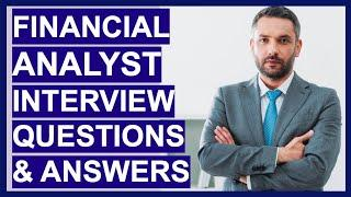 FINANCIAL ANALYST Interview Questions & TOP-SCORING ANSWERS!
