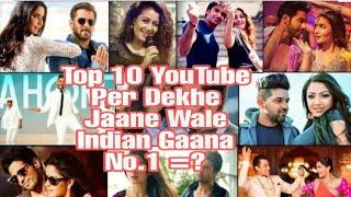 #Top10 most viewed Indian songs#Youtube most Indian songs