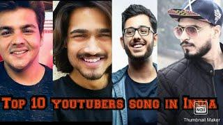 Top 10 youtubers song | |top 10 youtubers in India //A Time
