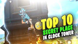 TOP 10 SECRET PLACE IN CLOCK TOWER & PEAK || FREE FIRE TRICKS & TIPS