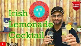 How To Make Easy Cocktail - 5, Irish Lemonade Cocktail, ලේසියෙන්ම හදාගන්න පුලුවන් කොක්ටේල් එකක්