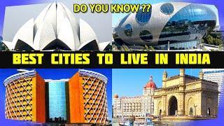 Top 10 Best Indian Cities To Live And Work | भारत में रहने के लिए सबसे अच्छे शहर