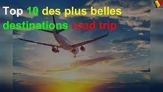 Top 10 des plus belles destinations road trip
