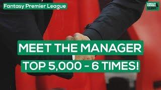 6 TOP 5000 FPL FINISHES! | MEET THE MANAGER – Zophar666 | Fantasy Premier League