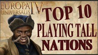 Top 10 Playing Tall Nations In EU4