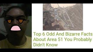 TOP 6 WITH FACTS: Top 6 Odd And Bizarre Facts About Area 51 You Probably Didn't Know