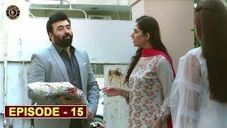 Mera Dil Mera Dushman Episode 15 | Alizeh Shah & Noman Sami | Top Pakistani Drama