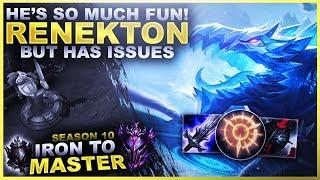 I LOVE RENEKTON BUT... HE HAS ISSUES - Iron to Master S10 | League of Legends