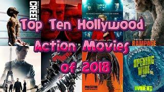 Top Ten Hollywood Action Movies of 2018