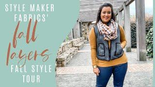 Sewing in Layers, 4 New Makes  |  Style Maker Fabrics' Style Tour  |  Fall 2020
