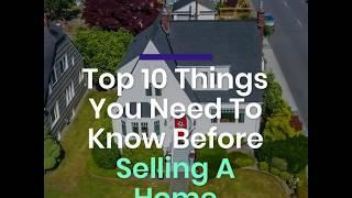 Kevin Burns Top 10 things to know before selling a home