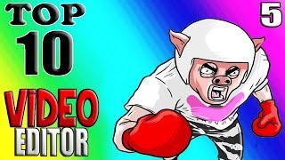 VanossGaming Top 10 Video Editor Part 5