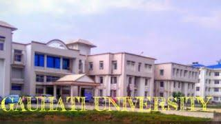 #GauhatiUniversity  Admission process,fee structure, placement 2020  Top 10 university of NORTH EAST