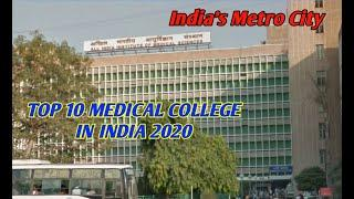 TOP 10 MEDICAL COLLEGE IN INDIA-2020 (India's Metro City-IMC)