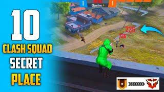 TOP 10 CLASH SQUAD SECRET PLACE IN FREE FIRE | CLASH SQUAD RANK PUSH TIPS AND TRICK | HIDING PLACE