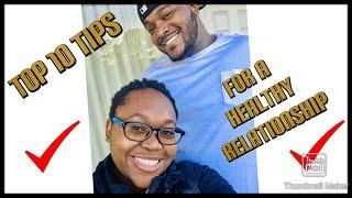 10 Tips for a Healthy Relationship