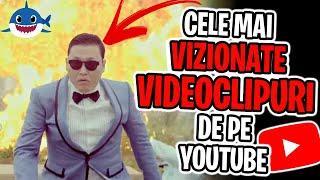 TOP 10 Cele Mai Vizionate Videoclipuri Pe YouTube