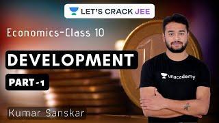 Development Part - 1   Class 10   Economics   Foundation Course   Kumar Sanskar