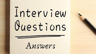 Interview Questions and  Answers (English), Top 10 job interview questions ,Tell me about your self?