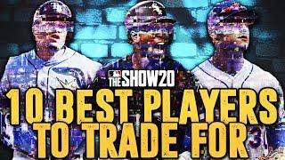 10 BEST PLAYERS TO TRADE FOR IN FRANCHISE | MLB the Show 20
