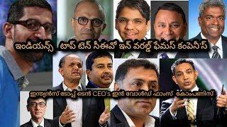 Indian Top Ten CEO's in world famous company's