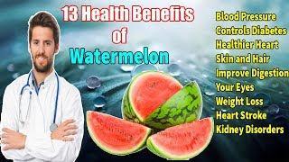 13 Magical Uses & Health Benefits of Watermelons | U'll Be Surprised With 13 Benefits Of Watermelon