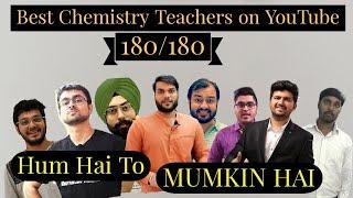 Best chemistry teacher on YouTube, for preparation of IIT JEE/NEET in 2021