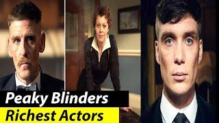 TOP 10 Richest Actors in the Peaky Blinders Series + The Real Age