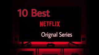 Top 10 Best Netflix Series | You Must Watch This !