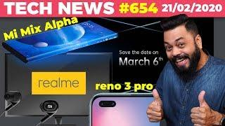 realme TV,Mi MIX Alpha India Launch,New Xiaomi Earphones,OPPO Reno 3 Pro Launch Date,Find X2-TTN#654