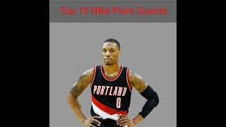 My Top 10 NBA Point Guards