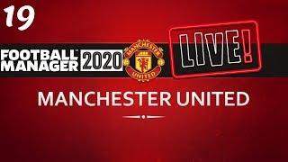 FM20 Manchester United Career Mode | Fixing Man United Ep19 | Football Manager 2020 Stream Replay