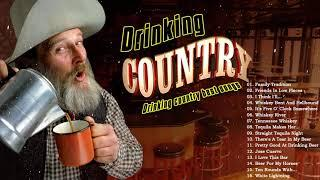 Country Music About Drinking Songs - Drinking Country Songs Of All Time - Drinking Songs Playlist
