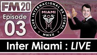 Inter Miami LIVE | Meeting The Staff | Football Manager 2020 | #3