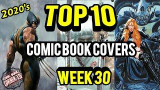 TOP 10 Comic Book Covers | Week 30 New Comic Books 7/22/20