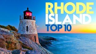RHODE ISLAND Top 10 - What makes this a GREAT place!