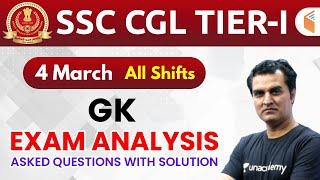 SSC CGL (4 March 2020, All Shifts) GK   CGL Tier-1 Exam Analysis & Asked Questions